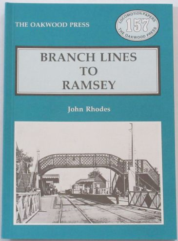 Branch Lines to Ramsey, by John Rhodes